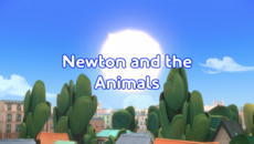 Newton and the Animals Title Card (Better Quality).png