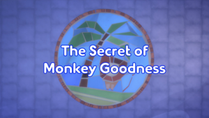 The Secret of Monkey Goodness Title Card.png