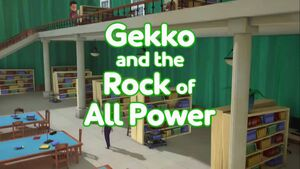 Gekko and the Rock of All Power.jpg
