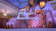 Pharaoh's Boomerangs Title Card