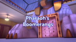Pharaoh's Boomerangs Title Card.png