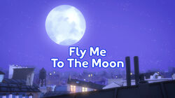 Fly Me to the Moon title card.jpeg