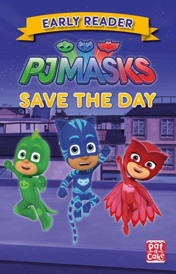 PJ Masks: Save the Day