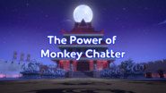 The Power of Monkey Chatter Title Card