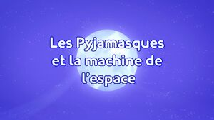 Romeo's Space Machine Title Card (French).jpeg