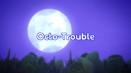 Octo-Trouble title card