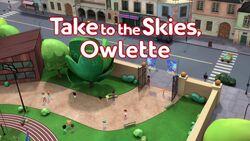 Take to the Skies, Owlette.jpg