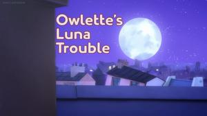 Owlette's Luna Trouble card.png