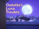 Owlette's Luna Trouble/Quotes