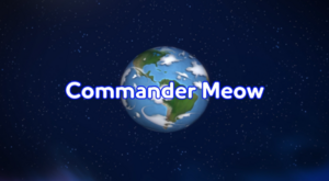 Commander Meow title cards.PNG