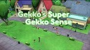 Gekko's Super Gekko Sense