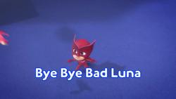 Bye Bye Bad Luna.png