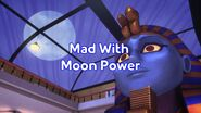 Mad With Moon Power title card