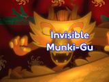 Invisible Munki-Gu