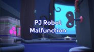 PJ Robot Malfunction