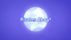 Pirates Ahoy! title card.jpeg