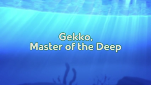 Gekko, Master of the Deep title card.png