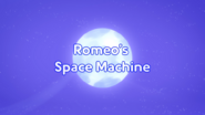 Romeo's Space Machine title card