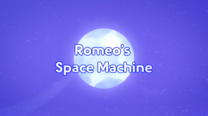 Romeo's Space Machine title card.PNG