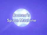 Romeo's Space Machine