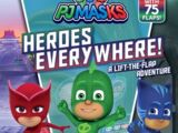 Heroes Everywhere!