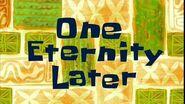 One Eternity Later SpongeBob Time Card 9