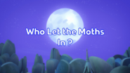 Who let the moths in title card