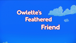 Owlette's Feathered Friend.png