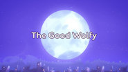 The Good Wolfy Title Card
