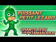 Pyjamasque - ♪♪ Puissant petit lézard ♪♪ (Chante avec les Pyjamasque !) - Dessin Animé -46