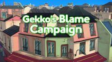 Gekko's Blame Campaign.jpg