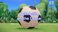 Octobella on the Loose Title Card