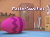 Easter Wolfies/Quotes