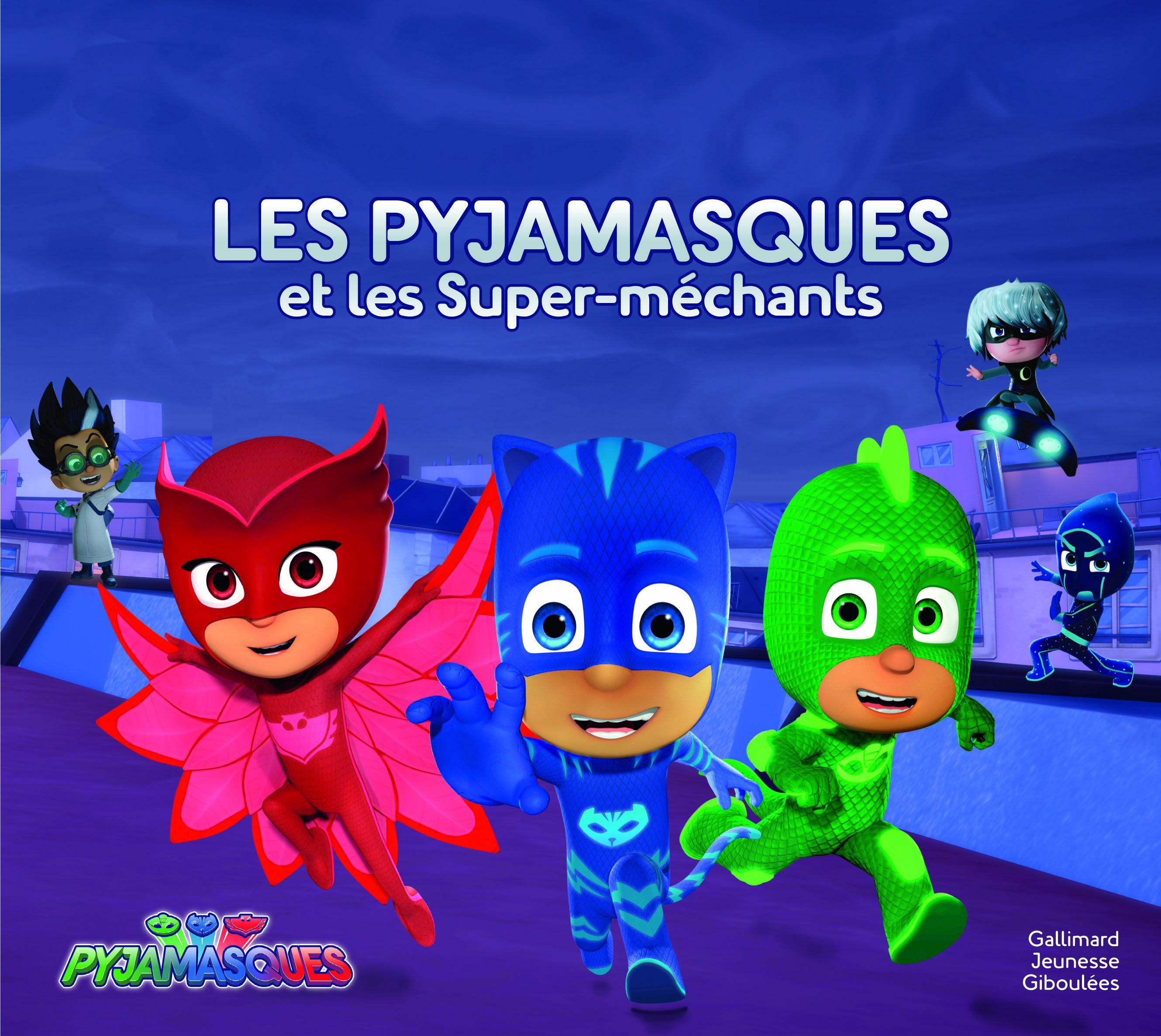 Les Pyjamasques et les Super-méchants