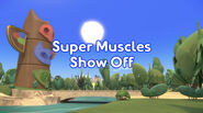 Super Muscles Show Off title card