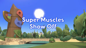 Super Muscles Show Off title card.jpeg