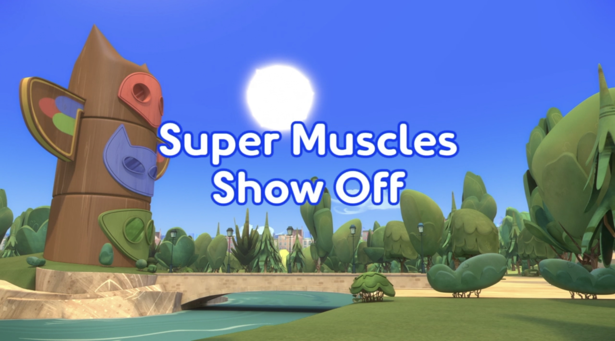Super Muscles Show Off