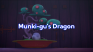 Munki-gu's Dragon Title Card