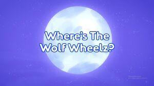 Where's The Wolf Wheelz title card.jpg