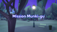 Mission Munki-Gu title card