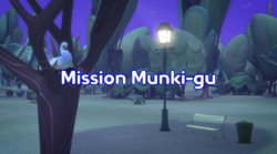 Mission Munki-Gu title card.png