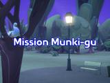 Mission Munki-gu