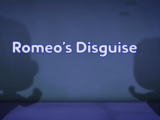 Romeo's Disguise/Quotes
