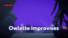 Owlette Improvises.png