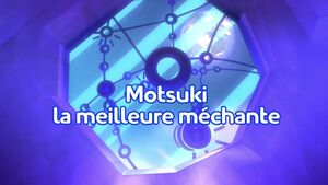 Motsuki the Best Title Card (French).jpeg