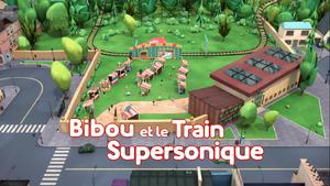 Bibou et le train supersonique title card.png