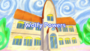 Wolfy Powers title card.png