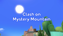 Clash on Mystery Mountain title card.png