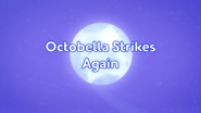 Octobella Strikes Again Title Card (Better Quality)