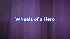 Wheels of a Hero title card.jpeg